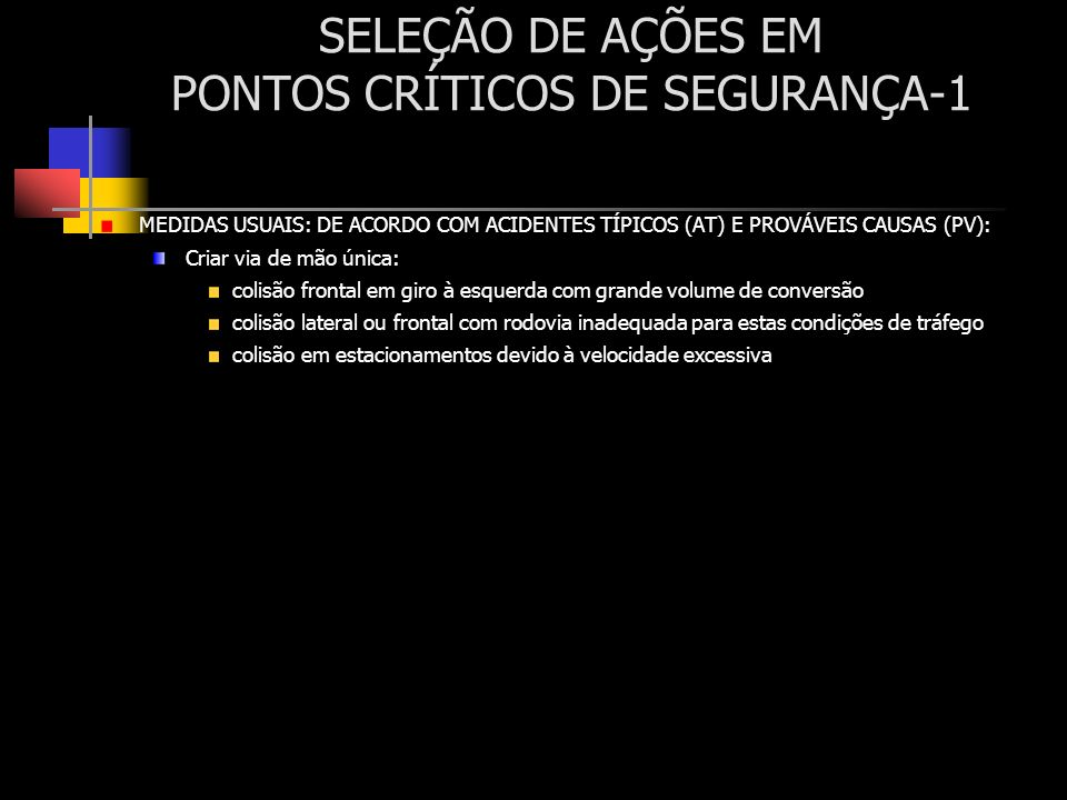 SELEÇÃO DE AÇÕES EM PONTOS CRÍTICOS DE SEGURANÇA-1