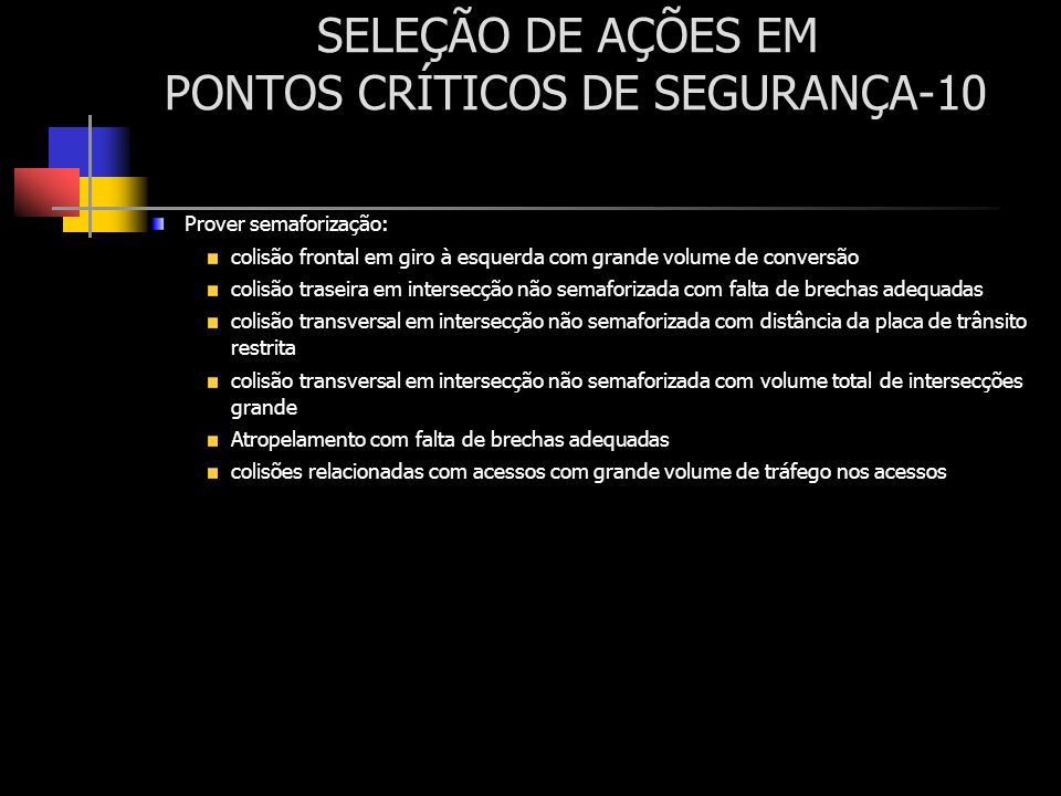 SELEÇÃO DE AÇÕES EM PONTOS CRÍTICOS DE SEGURANÇA-10