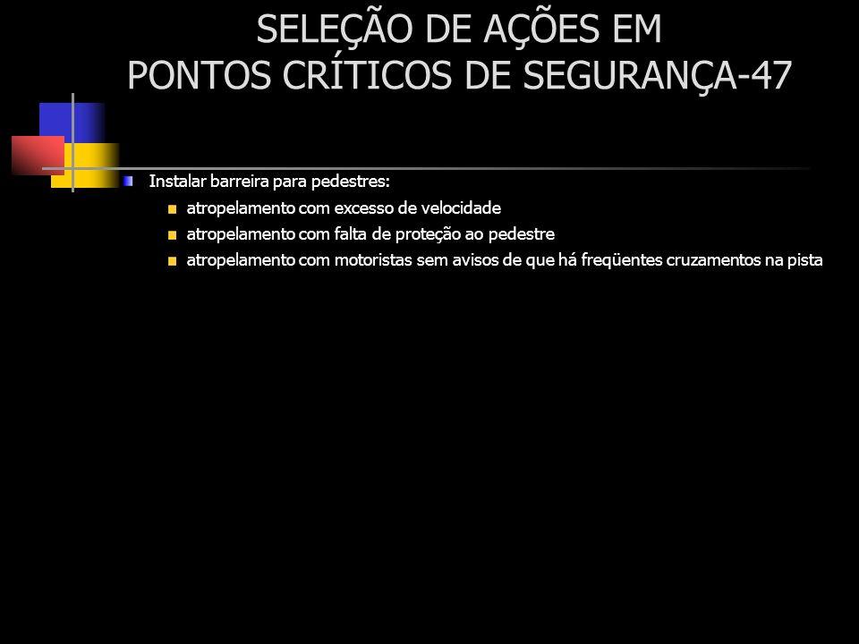 SELEÇÃO DE AÇÕES EM PONTOS CRÍTICOS DE SEGURANÇA-47