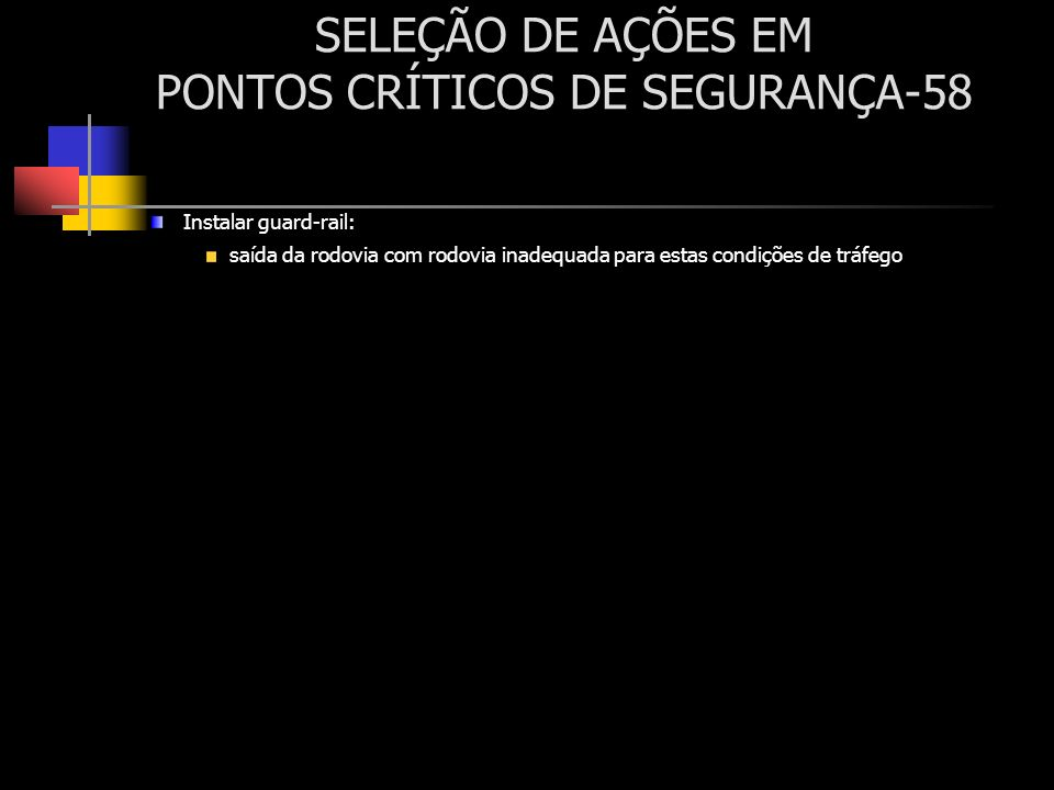 SELEÇÃO DE AÇÕES EM PONTOS CRÍTICOS DE SEGURANÇA-58