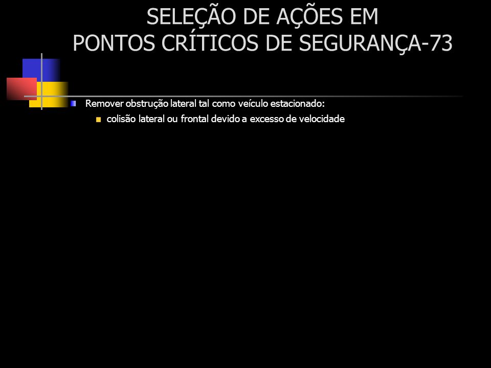 SELEÇÃO DE AÇÕES EM PONTOS CRÍTICOS DE SEGURANÇA-73