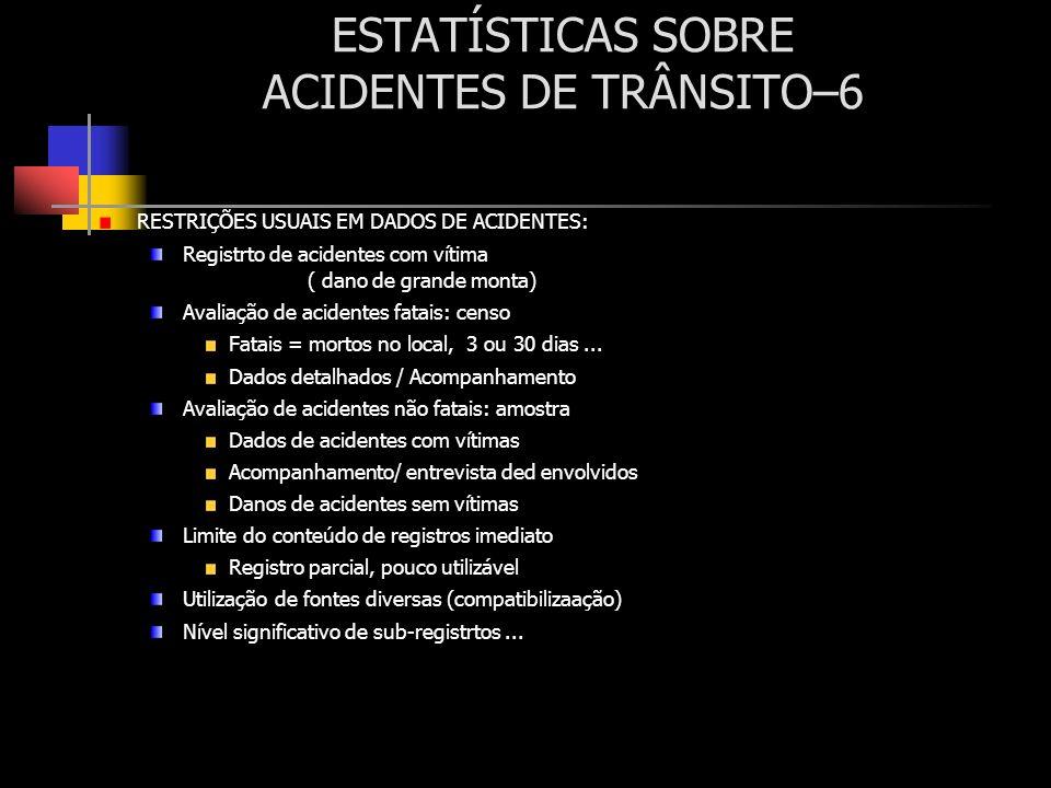 ESTATÍSTICAS SOBRE ACIDENTES DE TRÂNSITO–6
