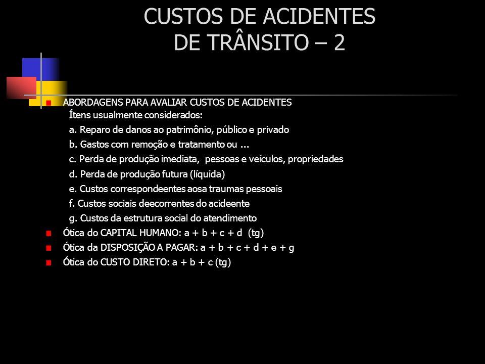 CUSTOS DE ACIDENTES DE TRÂNSITO – 2