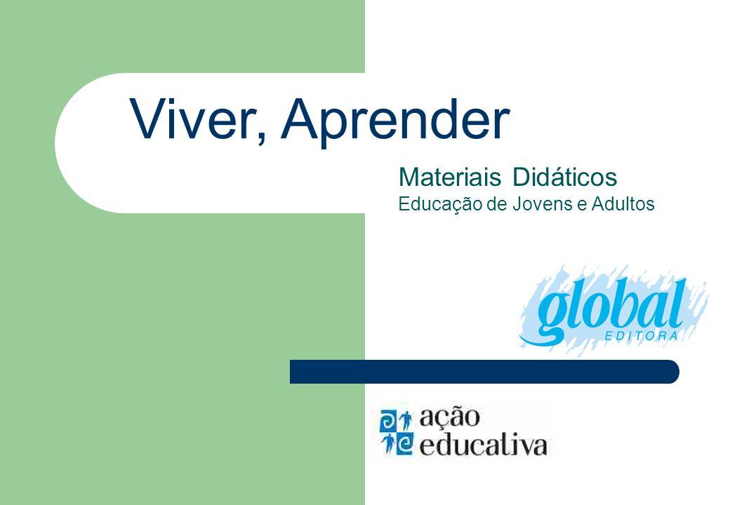 Viver, Aprender Materiais Didáticos Educação de Jovens e Adultos