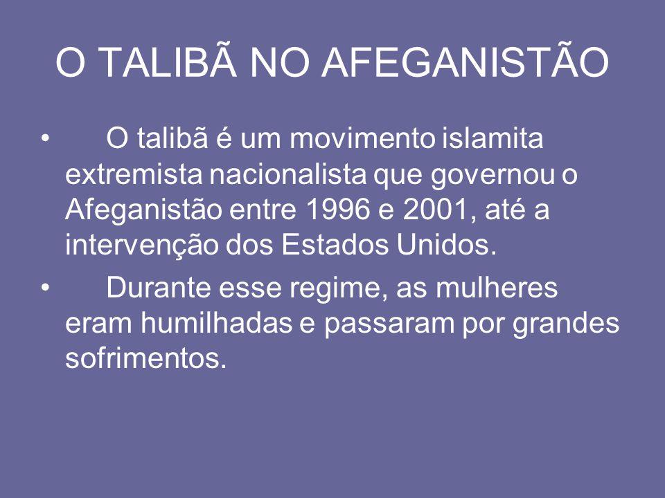 O TALIBÃ NO AFEGANISTÃO