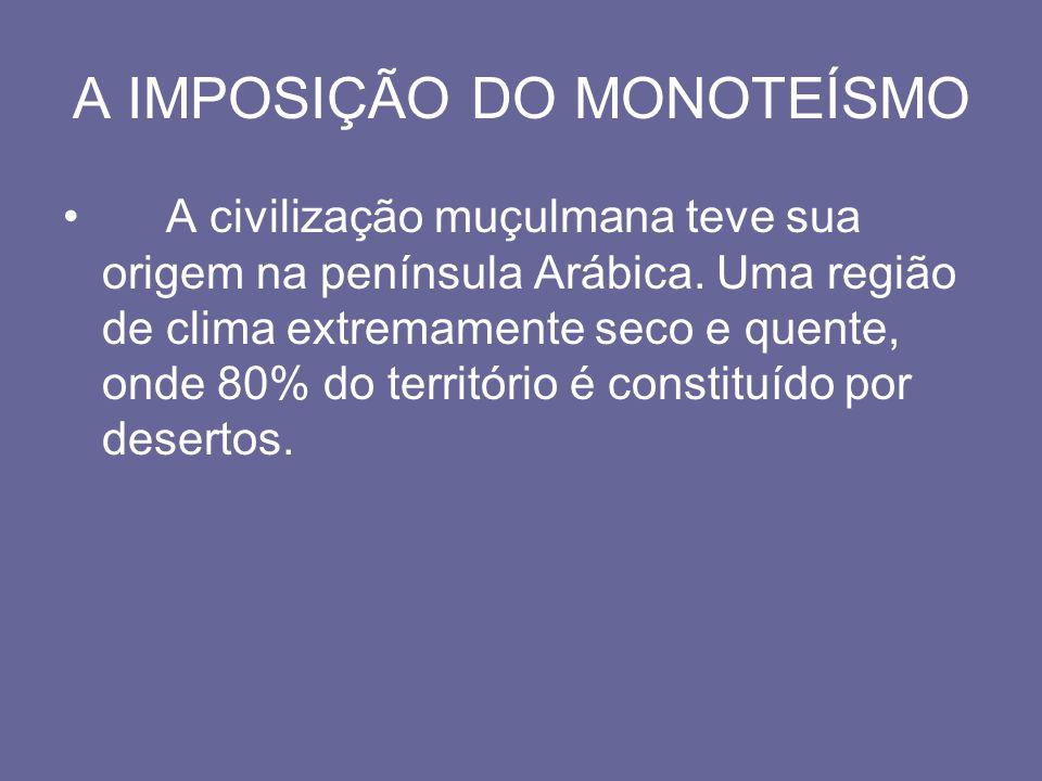 A IMPOSIÇÃO DO MONOTEÍSMO