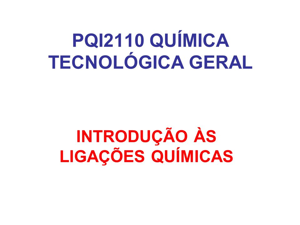 PQI2110 QUÍMICA TECNOLÓGICA GERAL