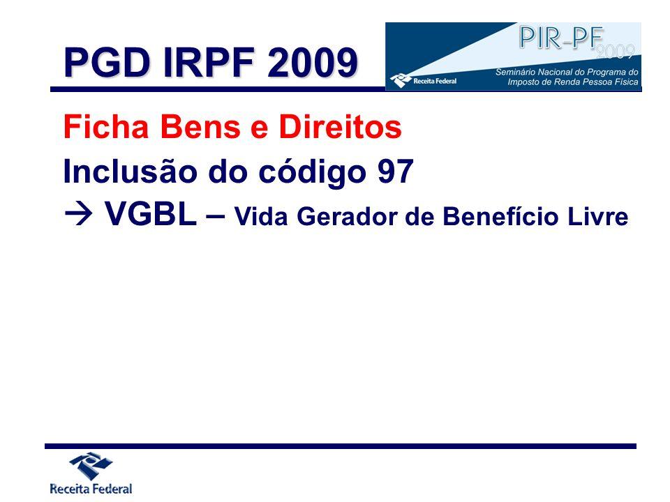 PGD IRPF 2009 Ficha Bens e Direitos Inclusão do código 97