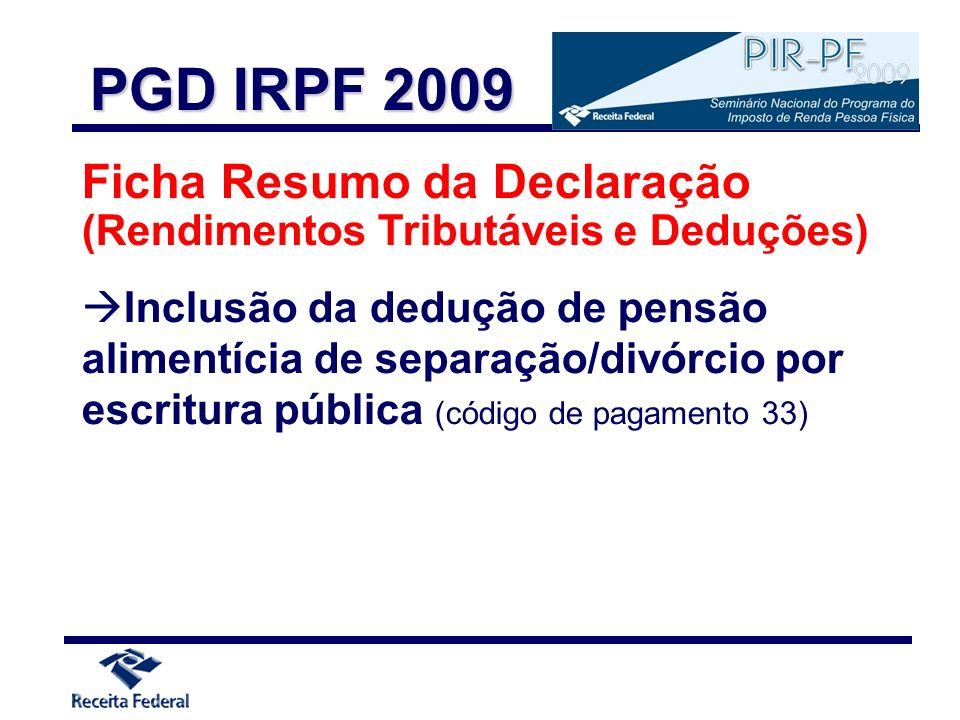 PGD IRPF 2009 Ficha Resumo da Declaração (Rendimentos Tributáveis e Deduções)