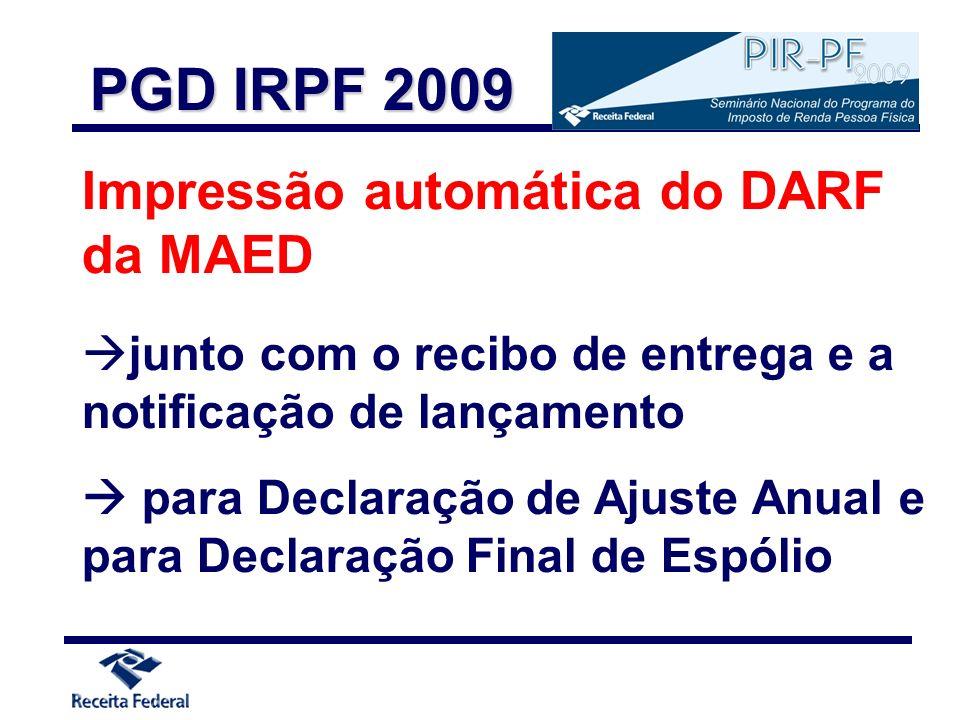 PGD IRPF 2009 Impressão automática do DARF da MAED