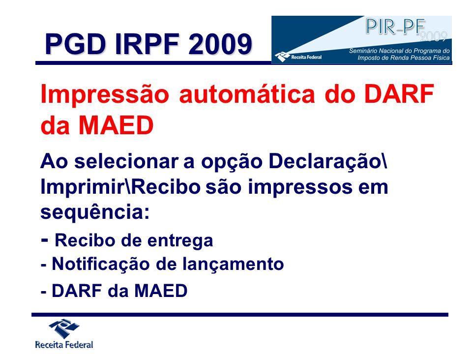 PGD IRPF 2009 Impressão automática do DARF da MAED - Recibo de entrega