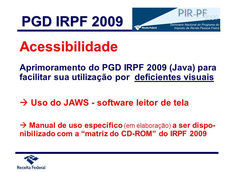 PGD IRPF 2009 Acessibilidade