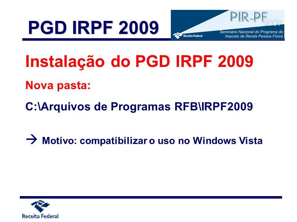 PGD IRPF 2009 Instalação do PGD IRPF 2009