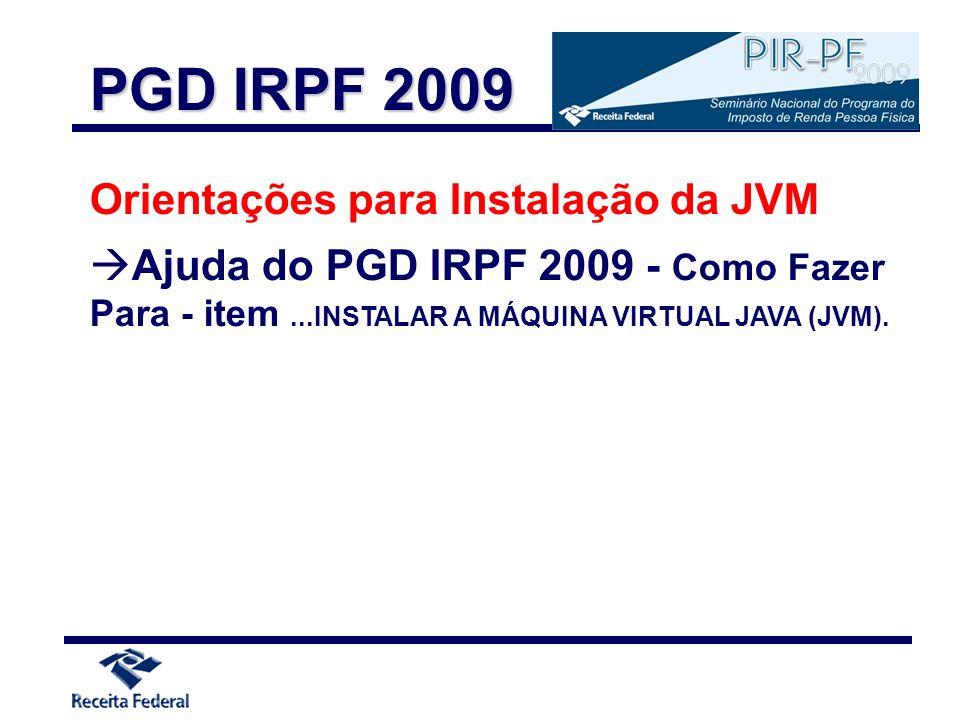 PGD IRPF 2009 Orientações para Instalação da JVM