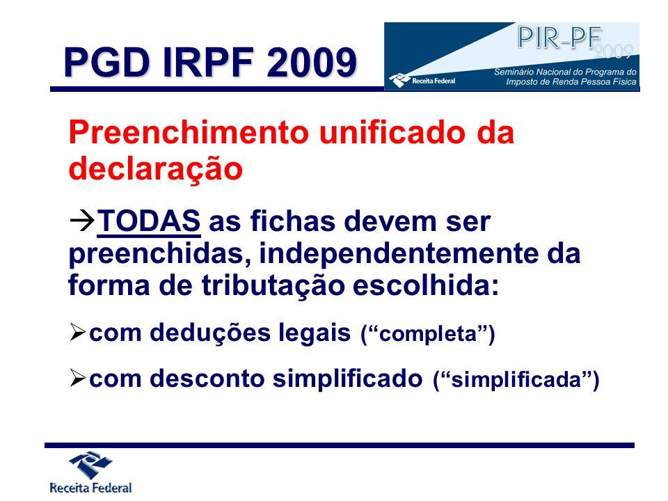 PGD IRPF 2009 Preenchimento unificado da declaração
