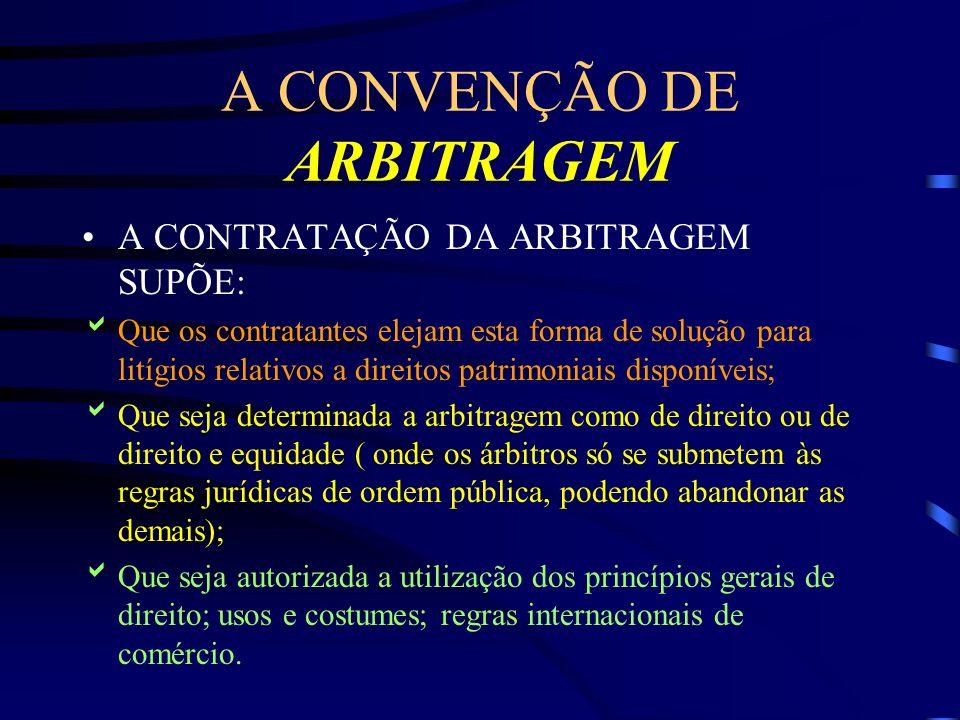 A CONVENÇÃO DE ARBITRAGEM
