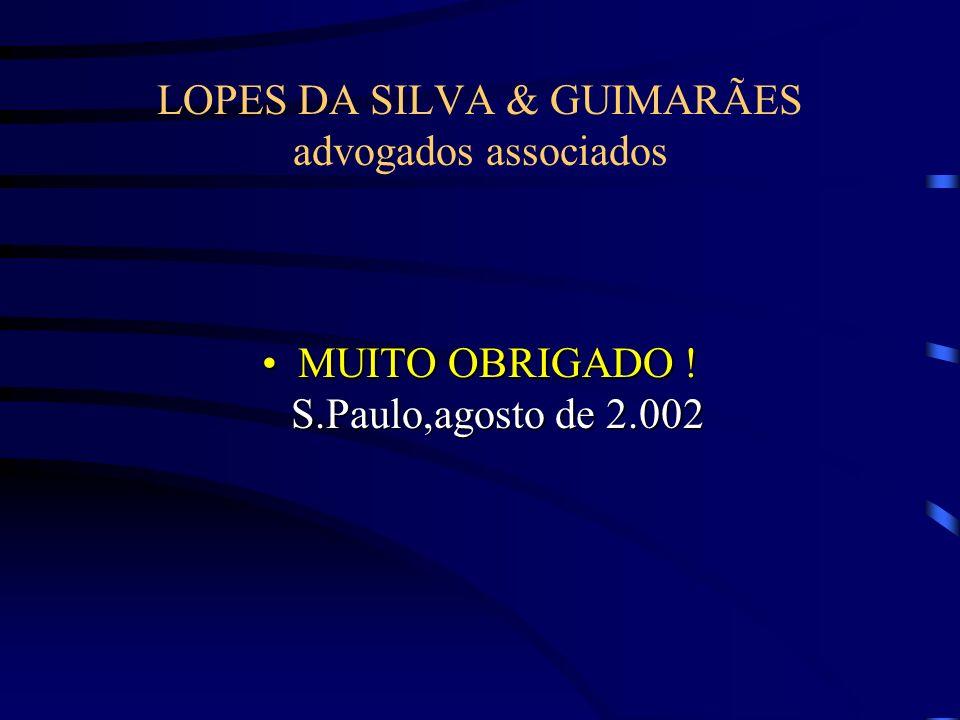 LOPES DA SILVA & GUIMARÃES advogados associados