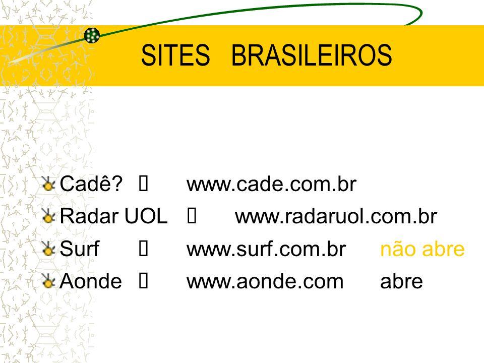 SITES BRASILEIROS Cadê í www.cade.com.br