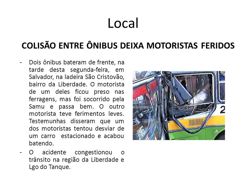 COLISÃO ENTRE ÔNIBUS DEIXA MOTORISTAS FERIDOS