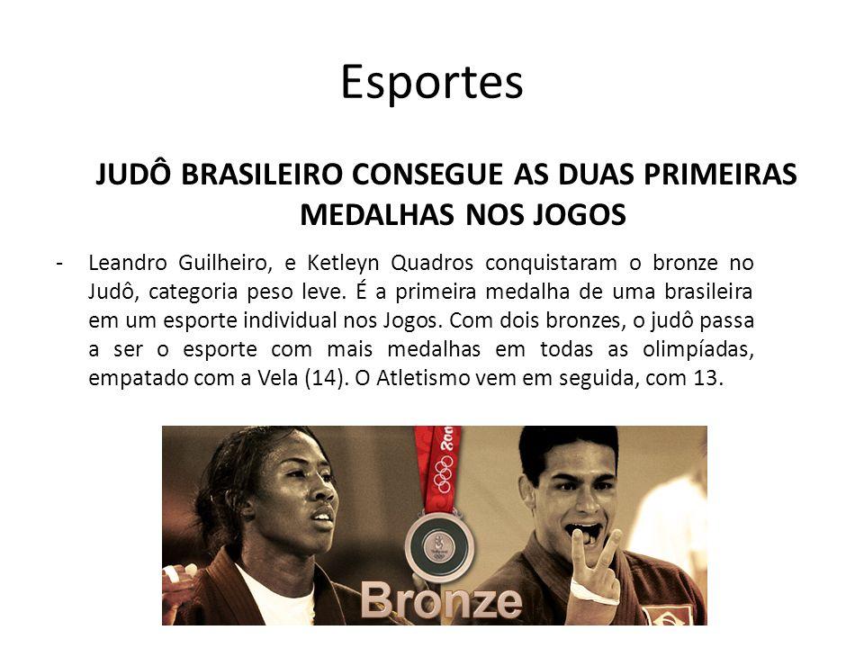 JUDÔ BRASILEIRO CONSEGUE AS DUAS PRIMEIRAS MEDALHAS NOS JOGOS