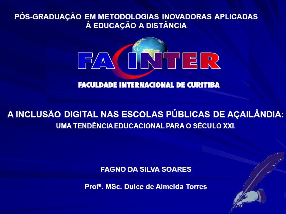 A INCLUSÃO DIGITAL NAS ESCOLAS PÚBLICAS DE AÇAILÂNDIA: