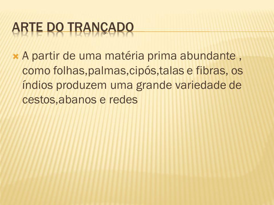 ARTE DO TRANÇADO