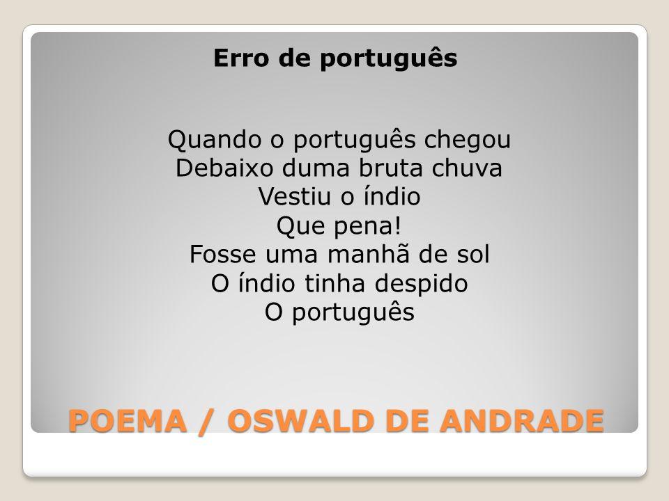POEMA / OSWALD DE ANDRADE