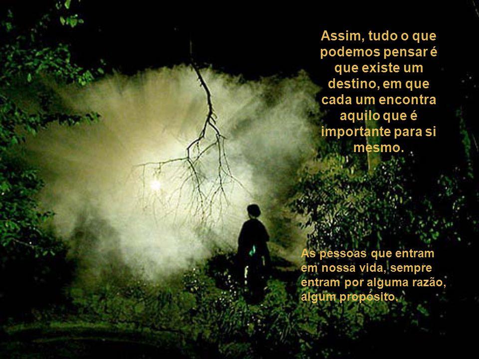 """""""O DESTINO DE CADA UM""""."""
