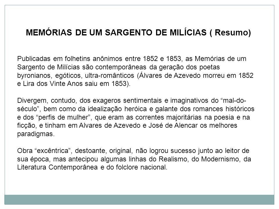 MEMÓRIAS DE UM SARGENTO DE MILÍCIAS ( Resumo)