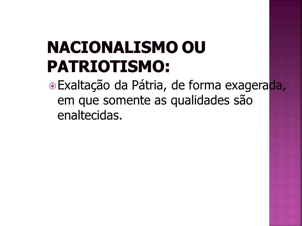 Nacionalismo ou Patriotismo: