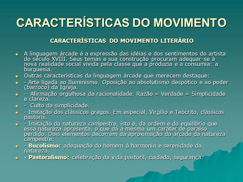 CARACTERÍSTICAS DO MOVIMENTO