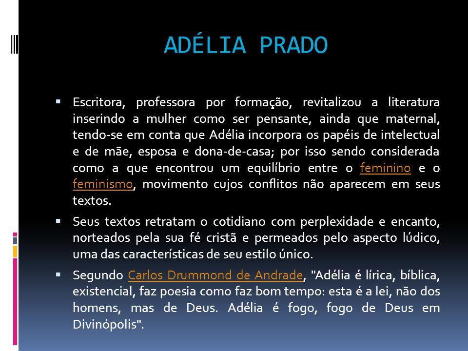 ADÉLIA PRADO