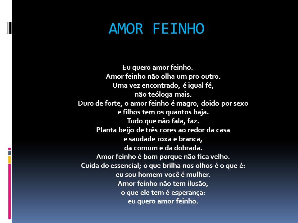 AMOR FEINHO