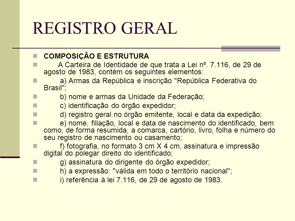 REGISTRO GERAL COMPOSIÇÃO E ESTRUTURA