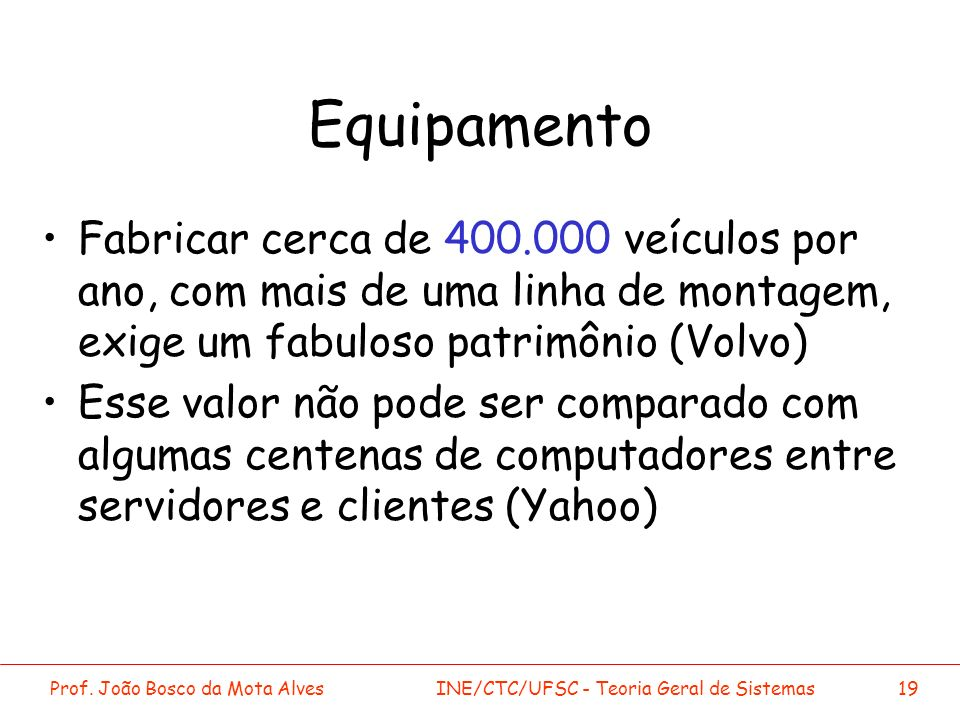 Equipamento Fabricar cerca de 400.000 veículos por ano, com mais de uma linha de montagem, exige um fabuloso patrimônio (Volvo)