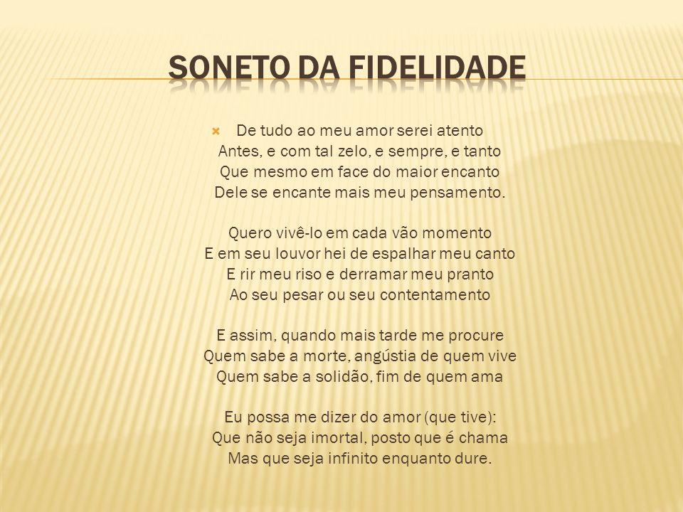 Soneto DA FIDELIDADE