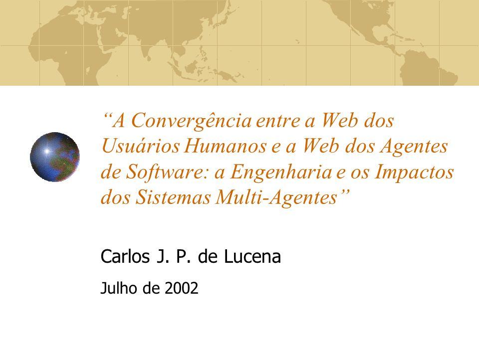 Carlos J. P. de Lucena Julho de 2002