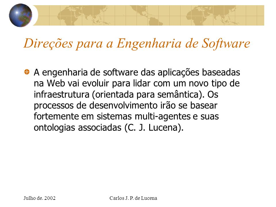 Direções para a Engenharia de Software