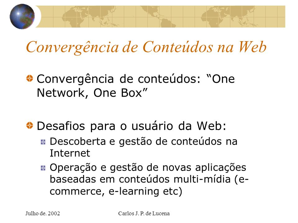 Convergência de Conteúdos na Web