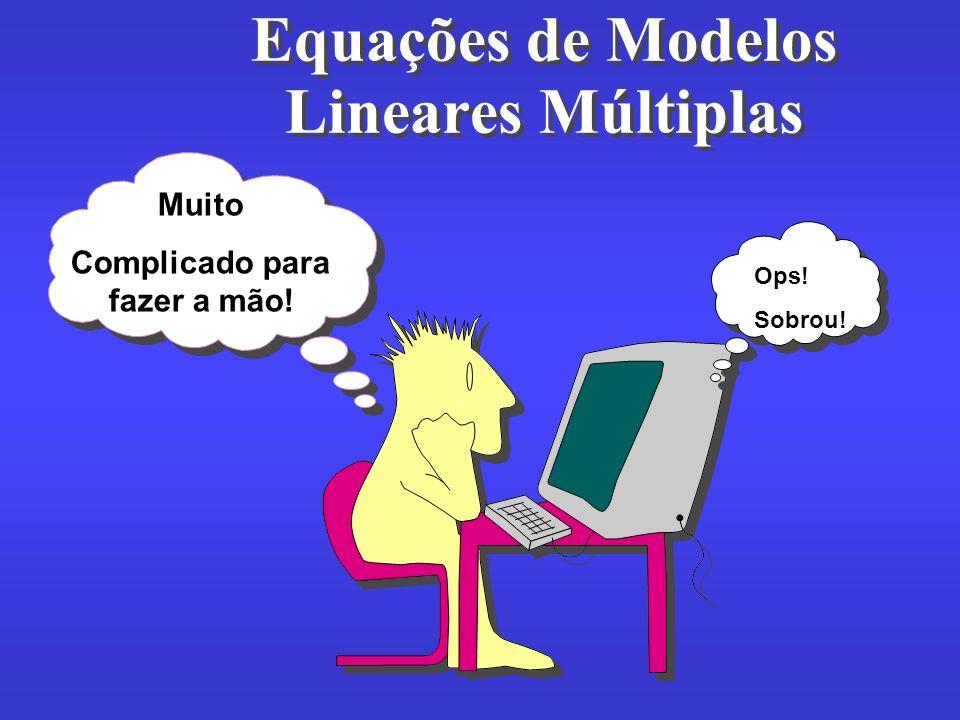 Equações de Modelos Lineares Múltiplas