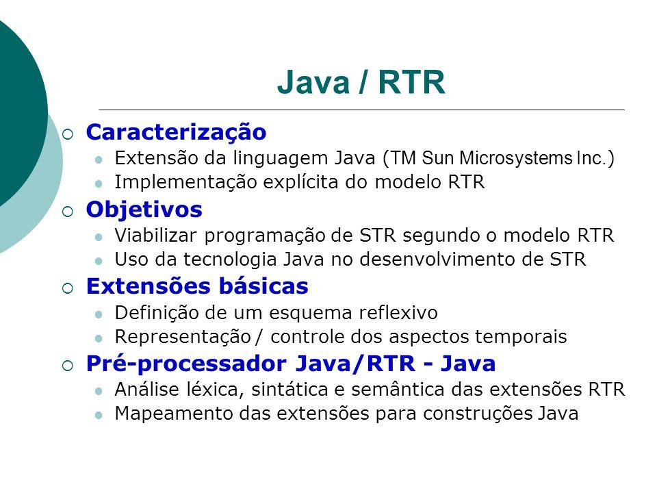 Java / RTR Caracterização Objetivos Extensões básicas