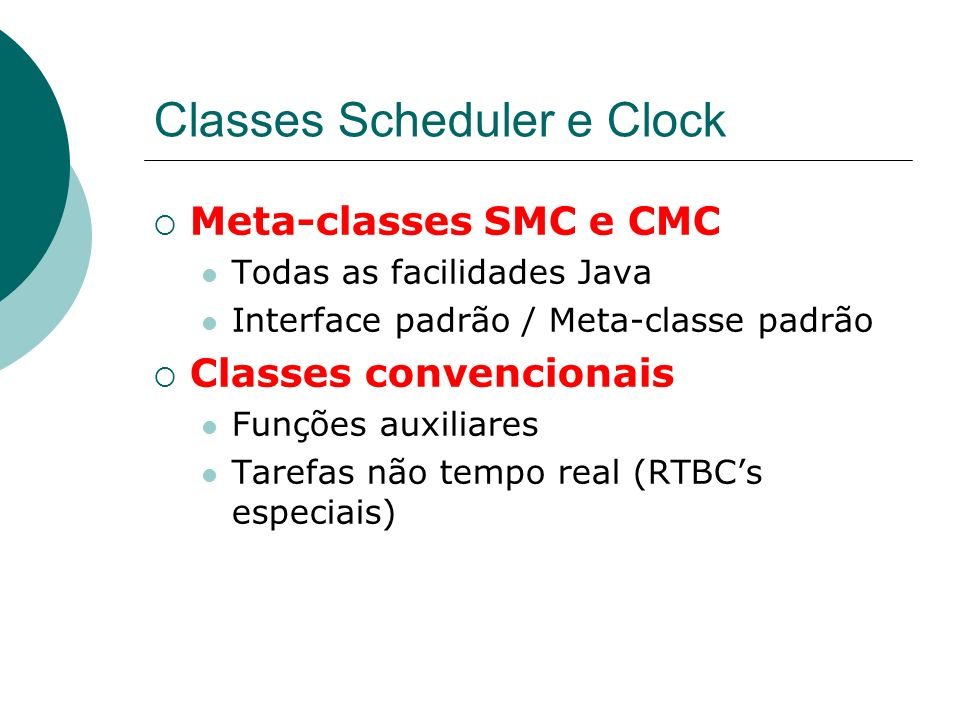 Classes Scheduler e Clock