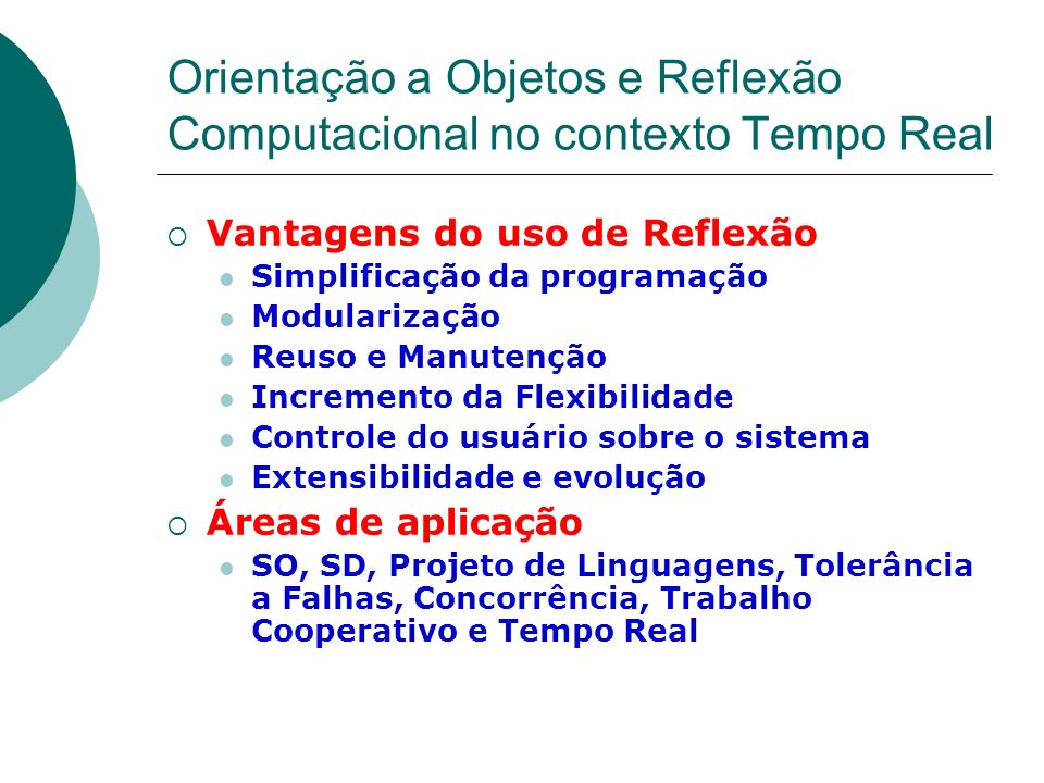 Orientação a Objetos e Reflexão Computacional no contexto Tempo Real