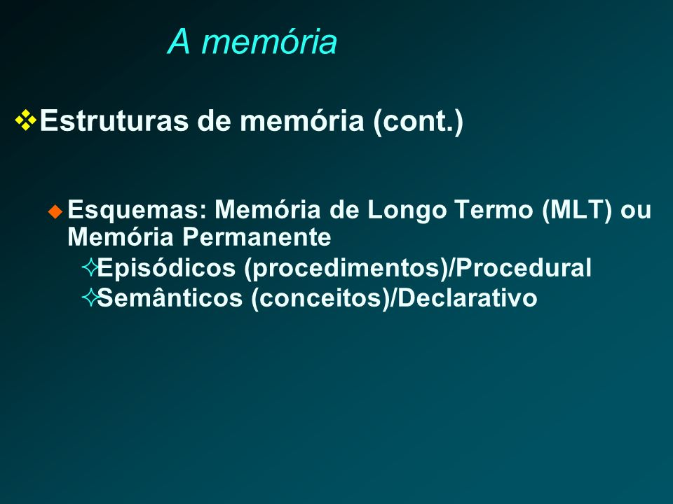 A memória Estruturas de memória (cont.)
