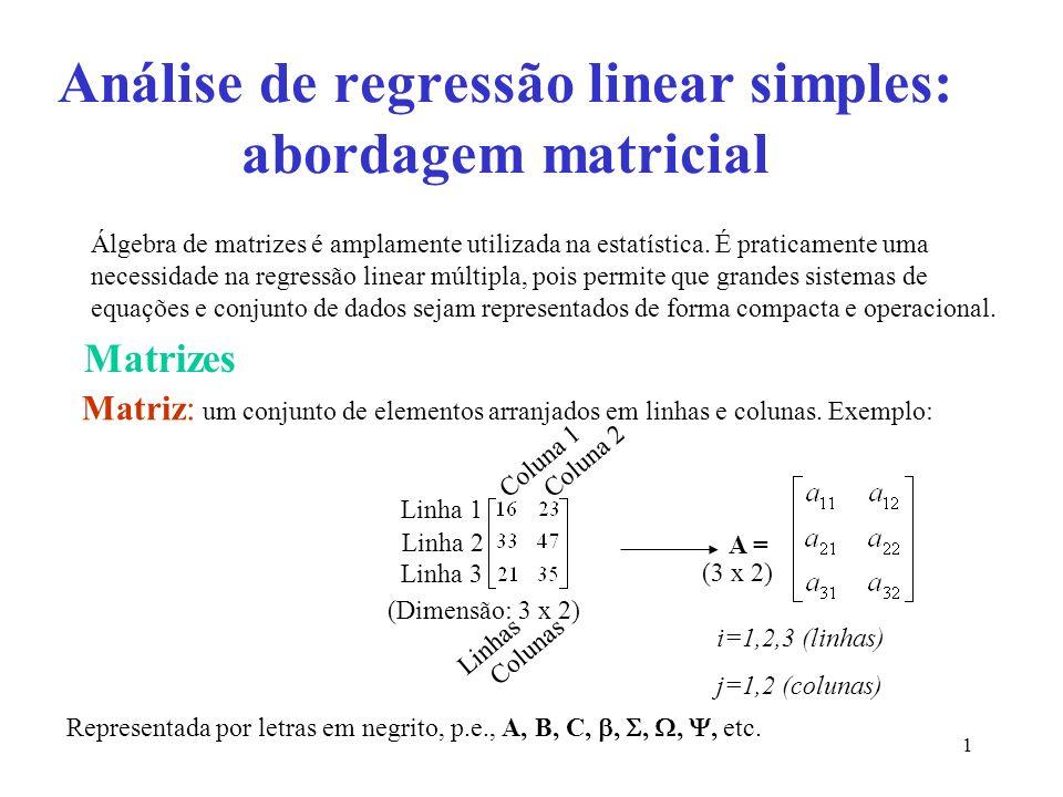 Análise de regressão linear simples: abordagem matricial