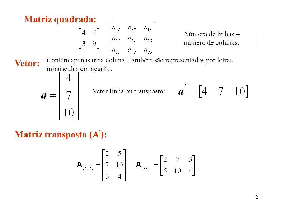 Matriz transposta (A'):