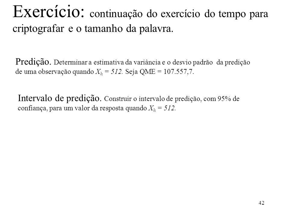 Exercício: continuação do exercício do tempo para criptografar e o tamanho da palavra.