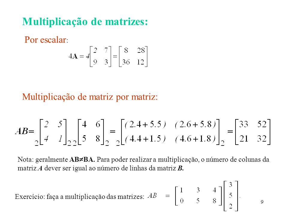 Multiplicação de matrizes: