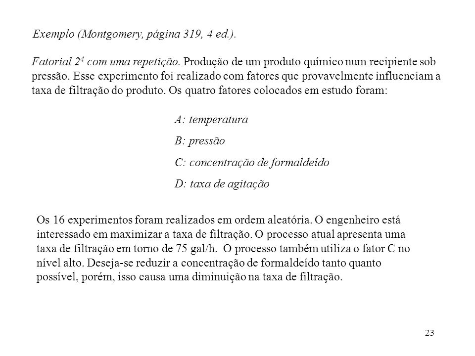 Exemplo (Montgomery, página 319, 4 ed.).