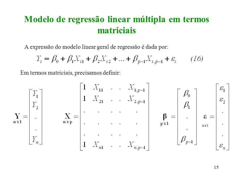 Modelo de regressão linear múltipla em termos matriciais
